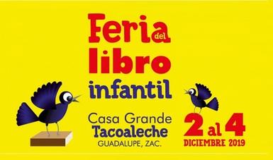 Tendrá Tacoaleche, Zacatecas, su primera Feria del Libro Infantil y Juvenil